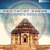 Play & Download Meditation Ragas by Chinmaya Dunster | Napster