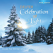 Play & Download Celebration of Light: Music for Winter and the Christmas Season by Deuter | Napster