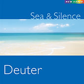 Play & Download Sea and Silence by Deuter | Napster