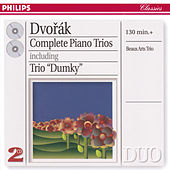 Play & Download Dvorák: Complete Piano Trios by Beaux Arts Trio | Napster