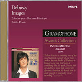 Play & Download Debussy: Images Books 1 & 2/Arabesques/Rêverie etc. by Zoltán Kocsis | Napster