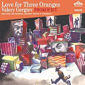 Prokofiev: Love for Three Oranges by Various Artists