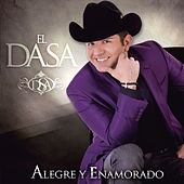 Play & Download Alegre Y Enamorado by El Dasa | Napster