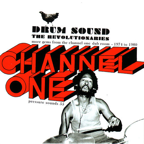 Play & Download Drum sound - More Gems From the Channel One Dub Room 1974 -1980 by The Revolutionaries | Napster