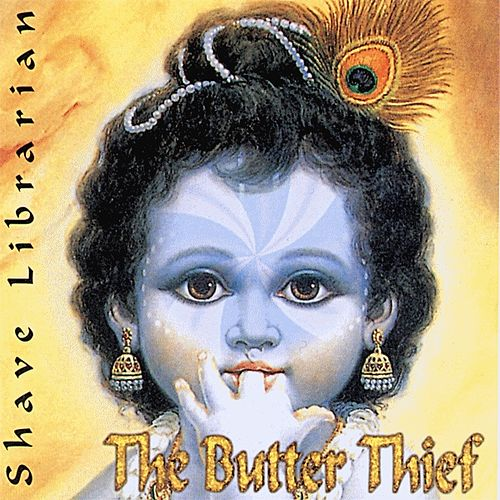 The Butter Thief by Shave Librarian