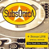 Play & Download Subsonica + Con I Piedi Sul Palco Live by SubsOnicA | Napster