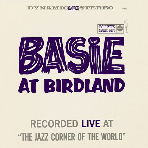 Play & Download Basie At Birdland by Count Basie | Napster