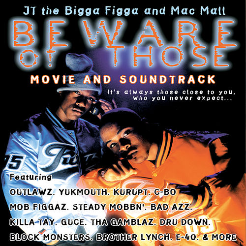 Play & Download Beware Of Those - Movie Soundtrack by Mac Mall | Napster