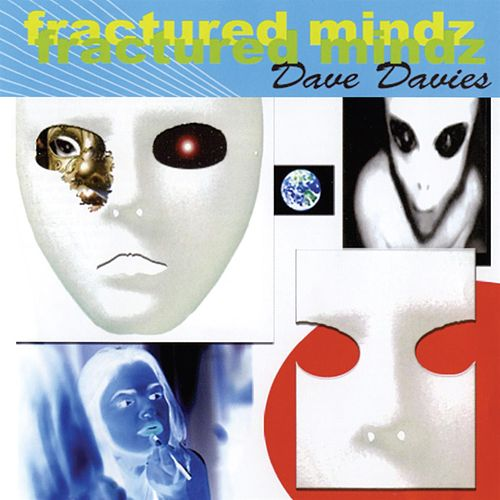 Fractured Mindz by Dave Davies