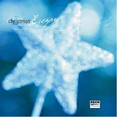 Play & Download Christmas Escapes by Various Artists | Napster