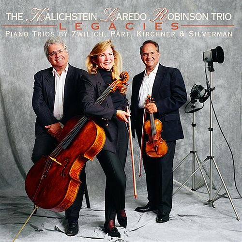 Legacies by The Kalichstein-Laredo-Robinson Trio