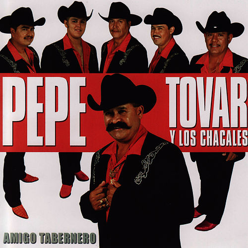 Play & Download Amigo Tabernero by Los Chacales de Pepe Tovar | Napster