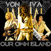 Play & Download Our Own Island by Von Iva | Napster