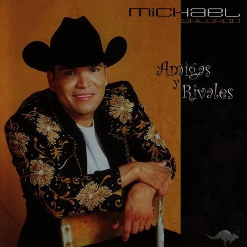 Amigas Y Rivales by Michael Salgado