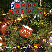 Xmas Snertz : Have a Very Gulcher Christmas! by Various Artists