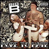 Play & Download More To Hate by Big B | Napster