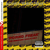 Play & Download Porno Freak by Blowfly | Napster