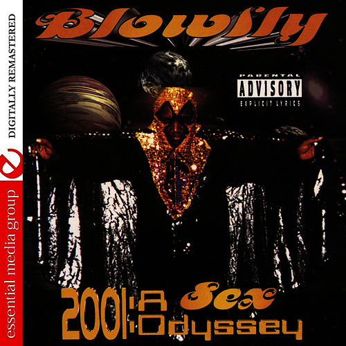 Play & Download 2001: A Sex Odyssey by Blowfly | Napster