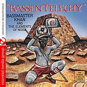 Bassentelechy by Bass Master Khan