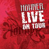 Play & Download Höhner Live On Tour by Höhner | Napster