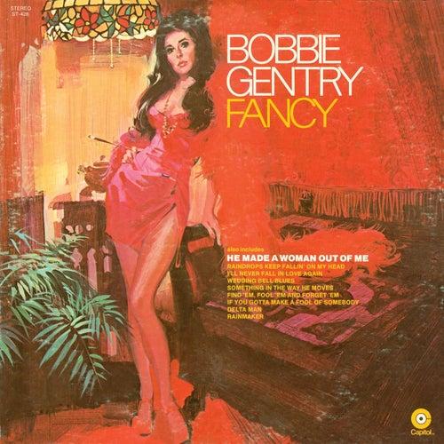 Fancy by Bobbie Gentry