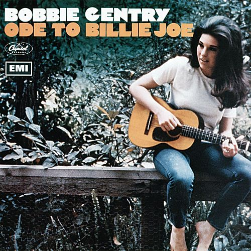 Play & Download Ode To Billie Joe by Bobbie Gentry | Napster