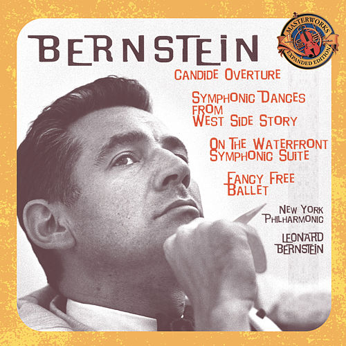 Play & Download Bernstein: Candide Overture; Symphonic Dances from West Side Story; Symphonic Suite from the Film On The Waterfront; Fancy Free Ballet [Expanded Edition] by Leonard Bernstein | Napster