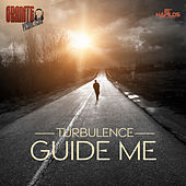 Guide Me - Single by Turbulence
