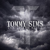 Play & Download Out of the Black by Tommy Sims | Napster