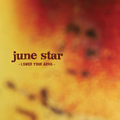 Play & Download Lower Your Arms by June Star | Napster