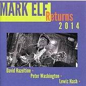 Play & Download Mark Elf Returns 2014 by Mark Elf | Napster
