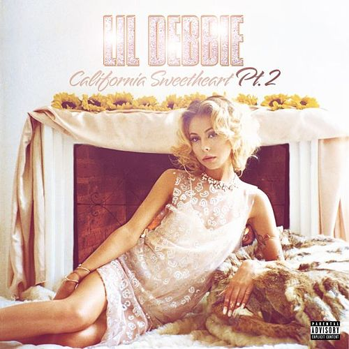 Play & Download California Sweetheart Pt. 2 by Lil' Debbie | Napster