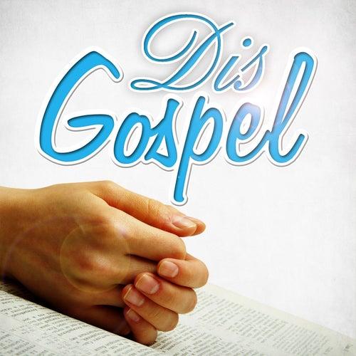 Dis Gospel by Various Artists
