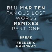 Play & Download Famous Lost Words Remixes, Pt. 1 by Blu Mar Ten | Napster