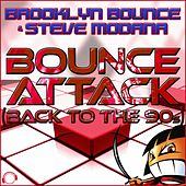 Play & Download Bounce Attack (Back to the 90s) by Brooklyn Bounce | Napster