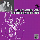 Play & Download We'll Be Together Again by Gene Ammons | Napster