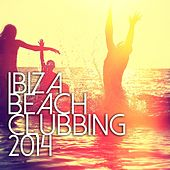 Play & Download Ibiza Beach Clubbing 2014 - EP by Various Artists | Napster