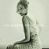 Play & Download Fool's Gold by Jill Barber | Napster