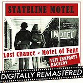 Stateline Motel (The Last Chance - Motel of Fear) - Single by Luis Bacalov