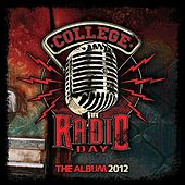 Play & Download College Radio Day: Album 2012 by Various Artists | Napster