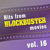 Hits from Blockbuster Movies Vol. 16 by The Original Movies Orchestra