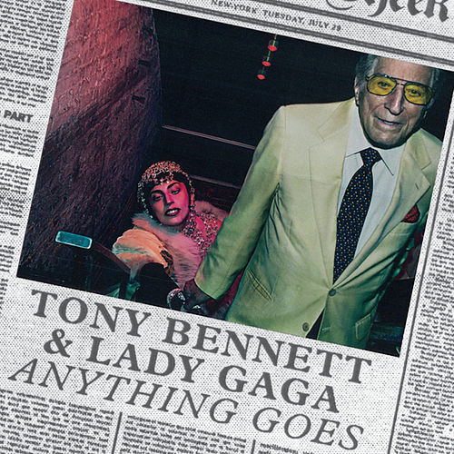 Play & Download Anything Goes (feat. Lady Gaga) by Tony Bennett | Napster