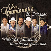 Play & Download Nuestras Canciones Rancheras Favoritas... by Los Caminantes | Napster