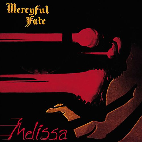 Melissa by Mercyful Fate