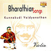 Play & Download Bharathiar Songs - Violin by Kannan | Napster