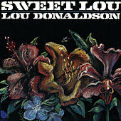Play & Download Sweet Lou by Lou Donaldson | Napster