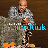 Play & Download Slam Dunk by Gerald Albright | Napster