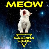 Play & Download Meow EP by Sabrina Signs | Napster