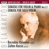 Play & Download Bartók: Violin Sonatas Nos. 1 & 2 - Sonata for solo violin by Barnabas Kelemen | Napster