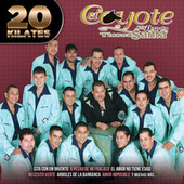 Play & Download 20 Kilates by El Coyote Y Su Banda | Napster